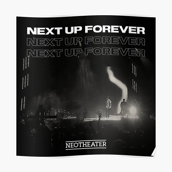 Next Up Forever Tour Photo Poster