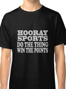 Hooray sports win points geek funny nerd Classic T-Shirt