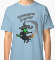 Surrender Dorothy Classic T-Shirt