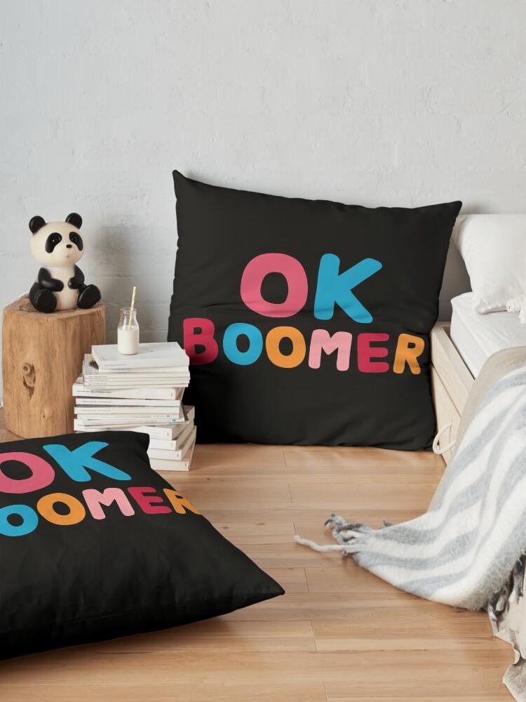 Alternate view of Ok boomer Floor Pillow