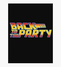 Back to the Party !  Photographic Print