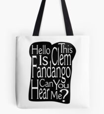 Can Your Hear Me? Tote Bag