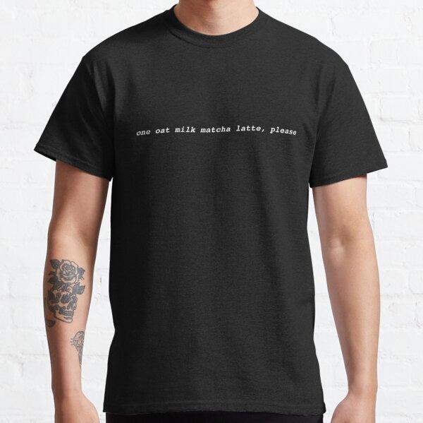 Oat Milk Matcha Latte (Black) Classic T-Shirt