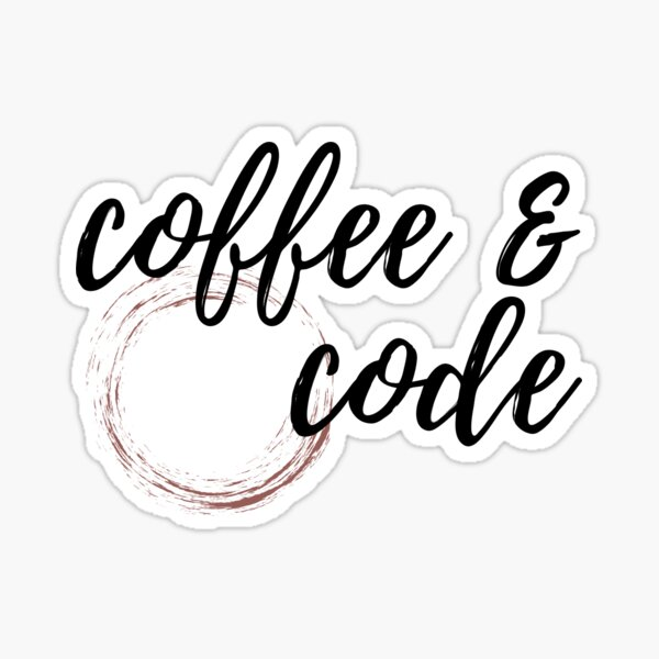 Coffee and Code Sticker