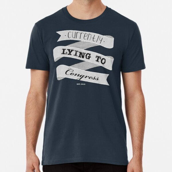 Currently Lying To Congress - by Bitter Glitter.us Premium T-Shirt