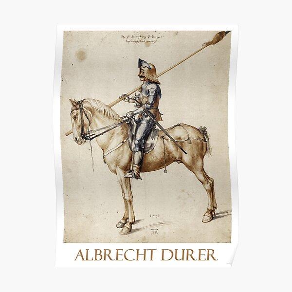 Knight on Horseback (1498) by Albrecht Durer Poster