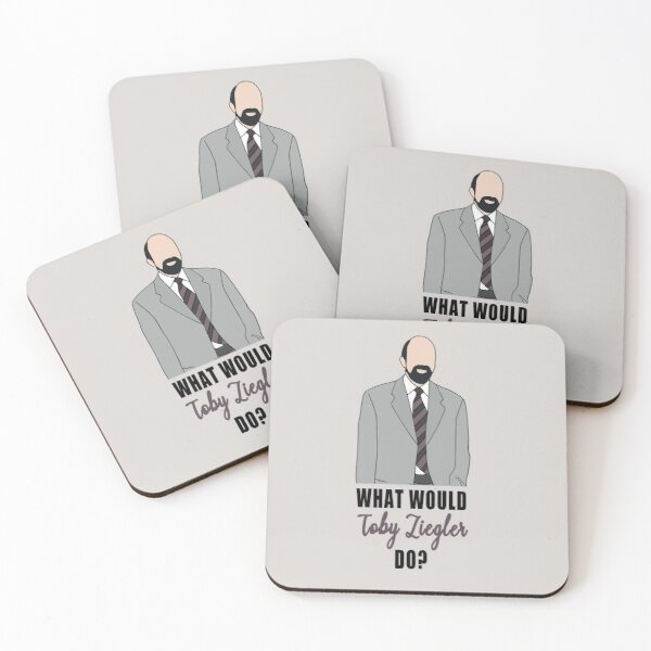 what would toby ziegler do? Coasters (Set of 4)