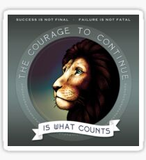 The Courage to Continue Sticker