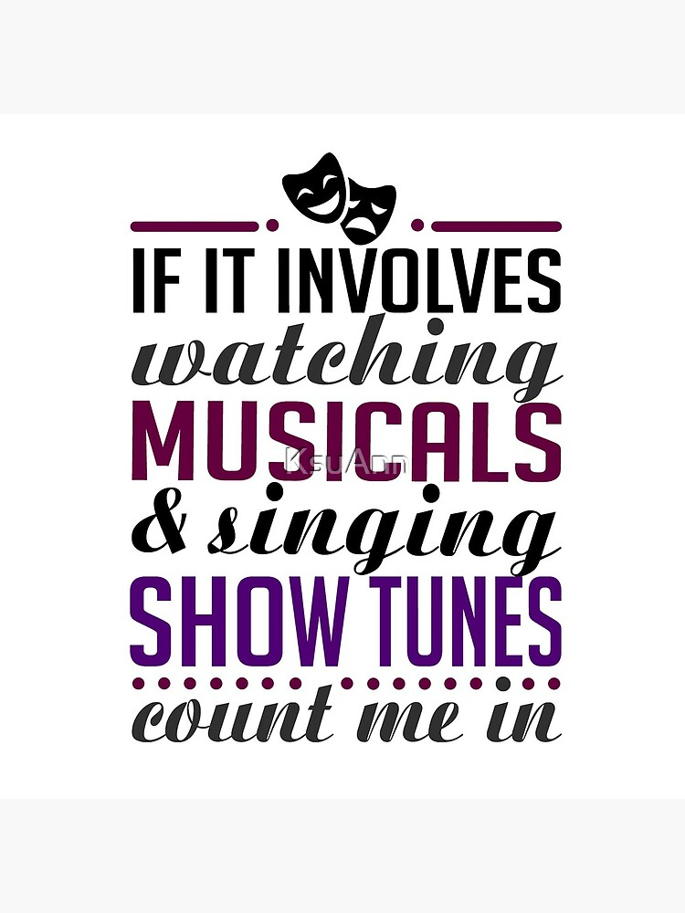 Watch Musicals and Sing Show Tunes by KsuAnn