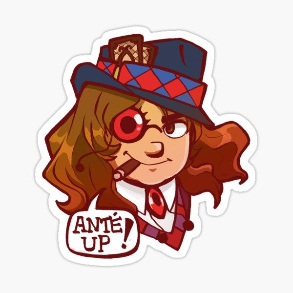 'Ante Up!' Märchen Sticker