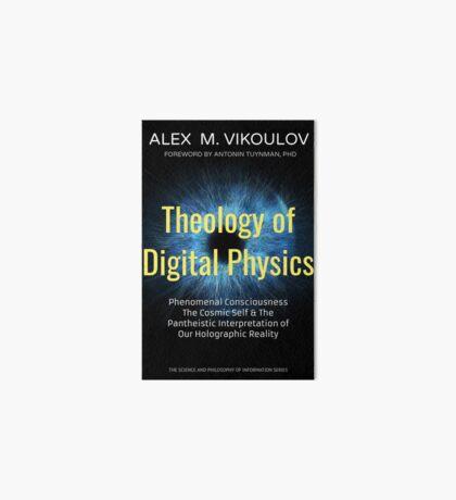 Theology of Digital Physics Art Board Print