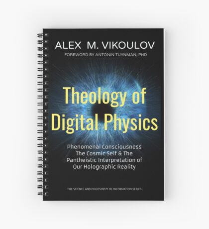 Theology of Digital Physics Spiral Notebook
