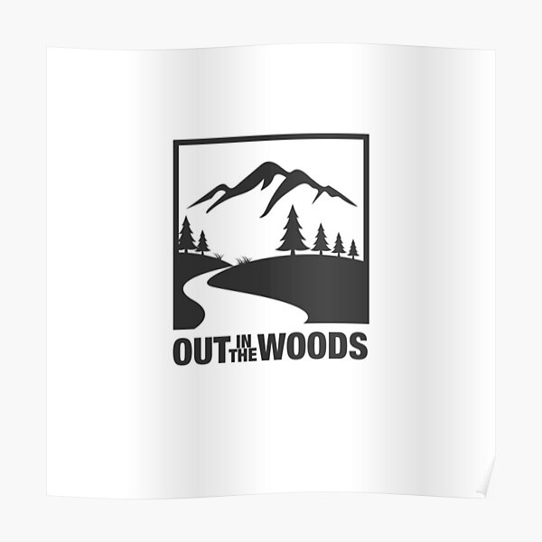 Out in the Woods Poster