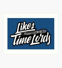 Likes Time Lords Art Print