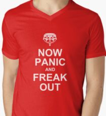 now panic and freak out Men's V-Neck T-Shirt
