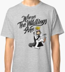 Where The Wildlings Are Classic T-Shirt