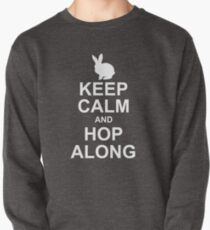 keep calm and hop along Pullover