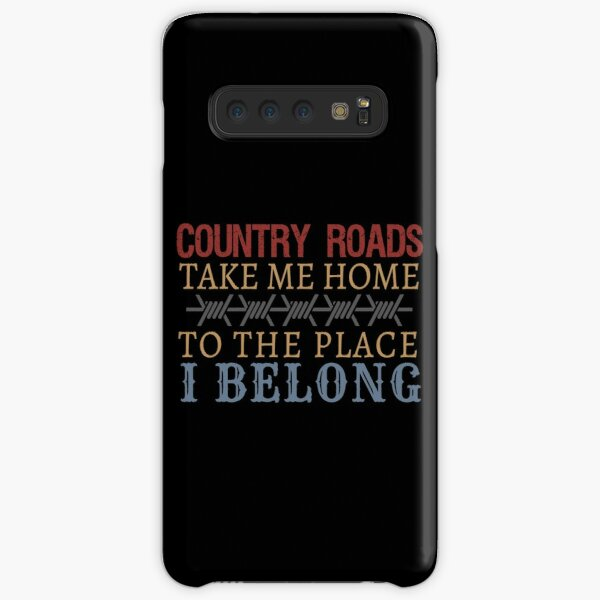 Country Roads Take Me Home Samsung Galaxy Snap Case
