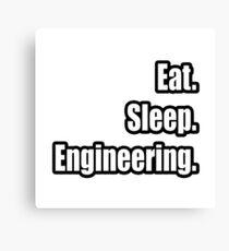 Eat. Sleep. Engineering. Canvas Print