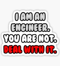 Funny Engineer .. Deal With It Sticker