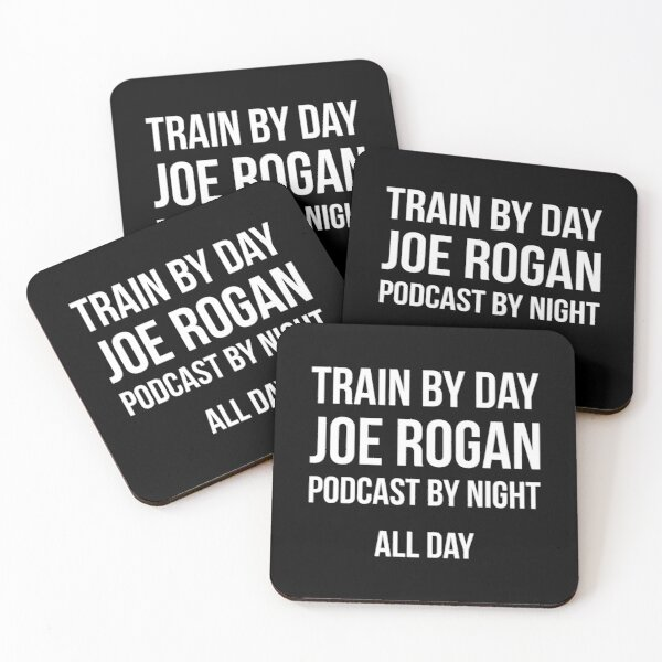 TRAIN BY DAY, JOE ROGAN BY NIGHT Coasters (Set of 4)
