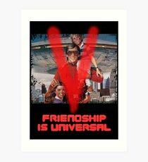 V: The Final Battle - Friendship is Universal Art Print