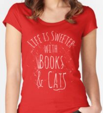 life is sweeter with books & cats #white Women's Fitted Scoop T-Shirt