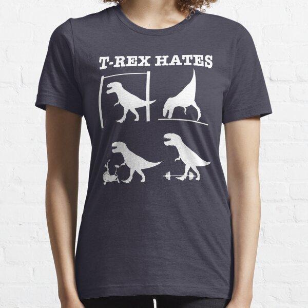 T-Rex Hates........ Essential T-Shirt