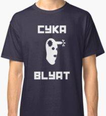 Cyka Blyat CSGO Classic T-Shirt