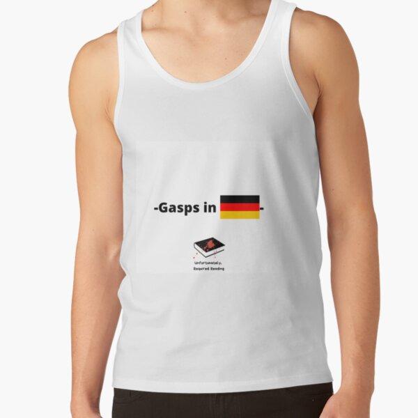Gasps in German  Tank Top