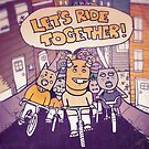 Let's Ride Together by fixtape