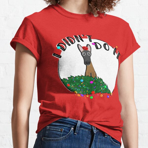 I didn't do it! Holiday Edition! Classic T-Shirt