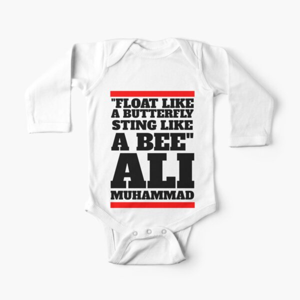 Float like a butterfly, sting like a bee. - MUHAMMAD ALI Long Sleeve Baby One-Piece