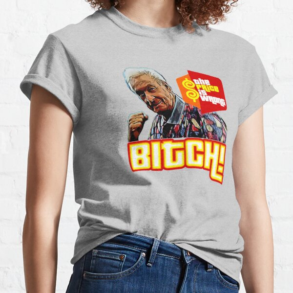 the price is wrong  Classic T-Shirt