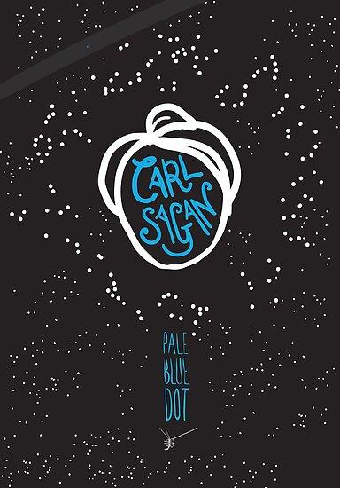 Quot Carl Sagan Pale Blue Dot Quot Posters By Creativepanic