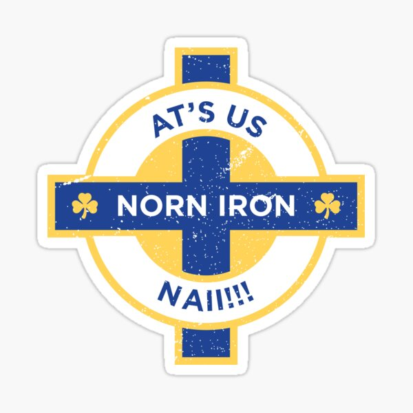 Northern Ireland Norn Iron At's Us Nai Sticker