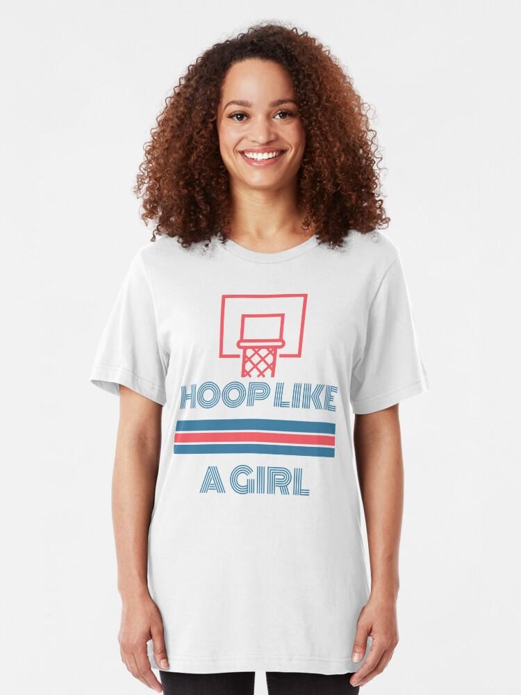Alternate view of Hoop Like A Girl Slim Fit T-Shirt