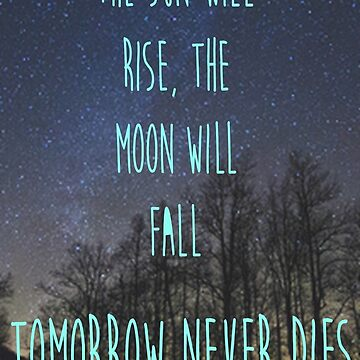 Tomorrow never dies by Allibear87