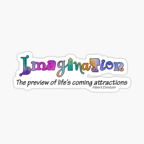 Imagination Life Sticker