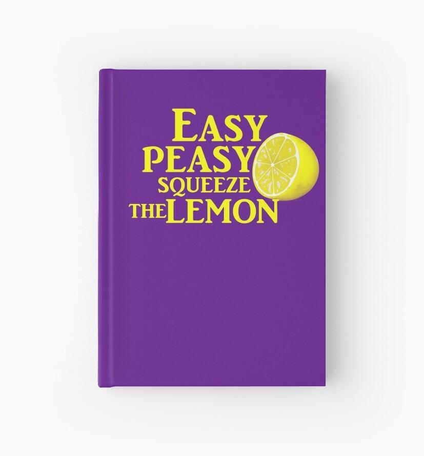 Easy Peasy Squeeze the Lemon by livia4liv