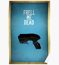 Frell Me Dead Poster