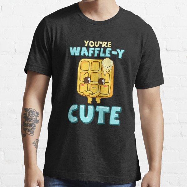 Funny You're Waffle-y Cute Waffle Breakfast Pun Essential T-Shirt