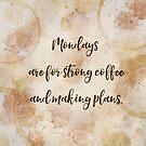 Monday coffee- procaffeinating and procrastinating by cardwellandink