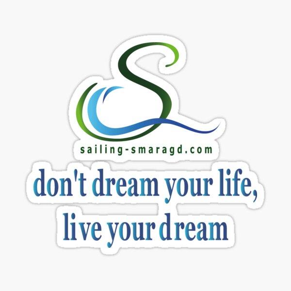 S dont´t dream Sticker