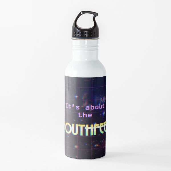 It's about the mouthfeel Water Bottle