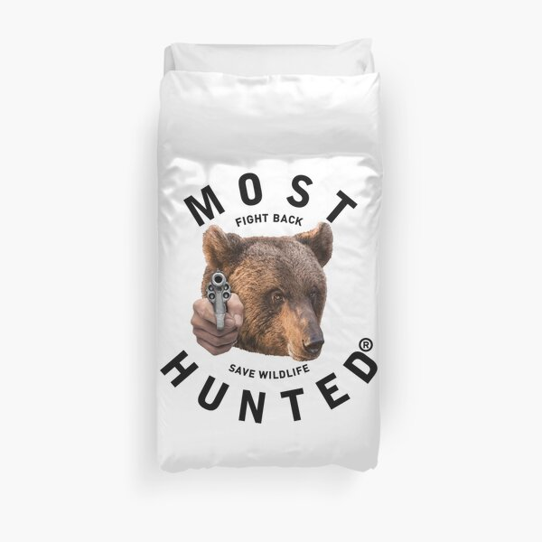 MOST HUNTED REAL BEAR HEAD SAVE WILDLIFE Duvet Cover