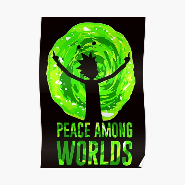 Rick & Morty; Peace Among Worlds Poster