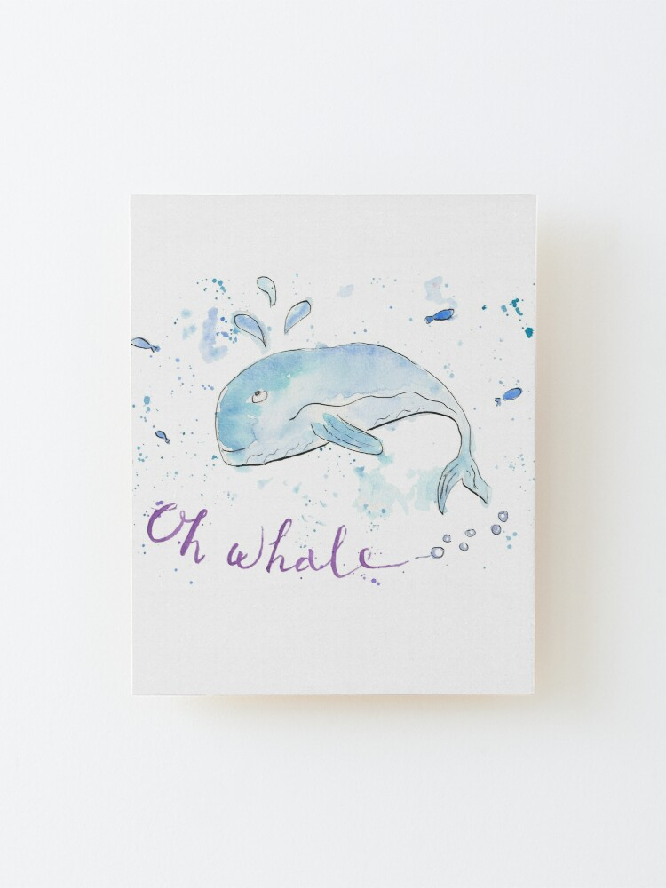 Alternate view of Oh whale... Mounted Print