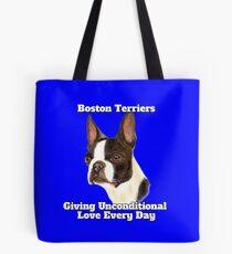 Boston Terriers Unconditional Love Cute Boston Terrier Tote Bag