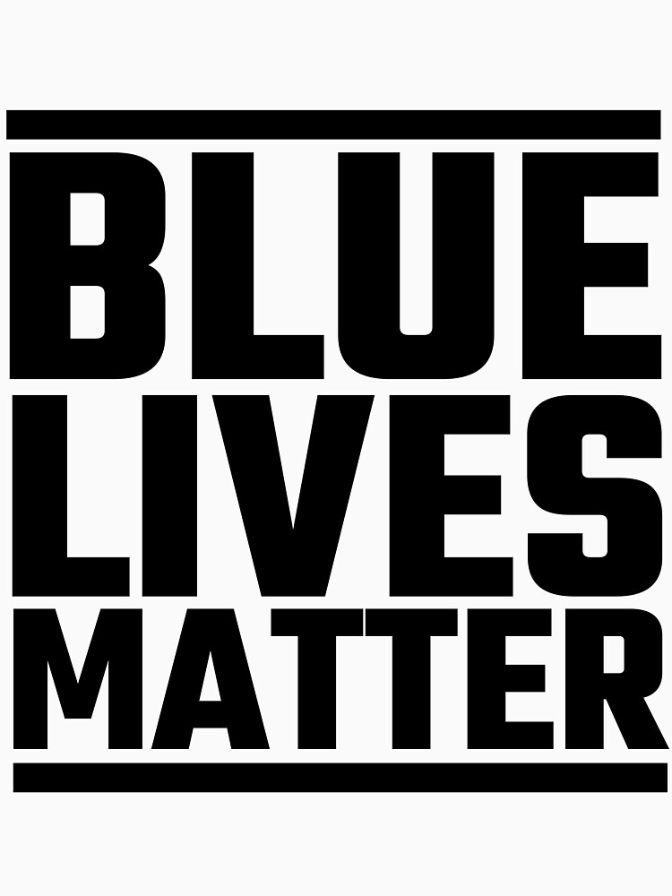 Blue Lives Matter by evahhamilton